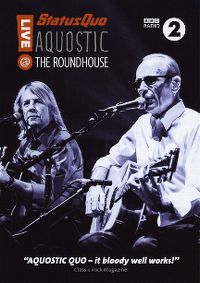 Cover Status Quo - Aquostic - Live @ The Roundhouse [DVD]